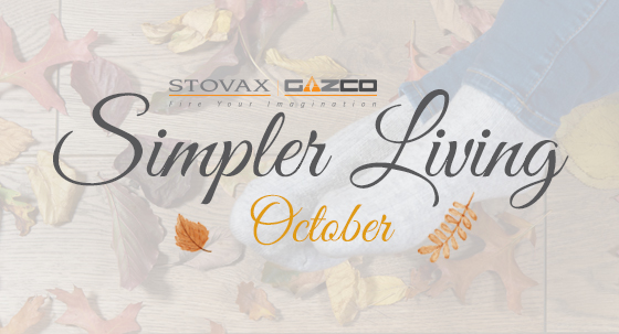 Stovax's Simpler Living: October