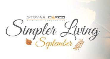 Stovax's Simpler Living: September